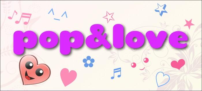 Bienvenida a Pop & Love