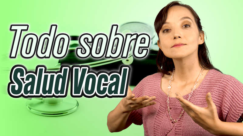 Todo sobre salud vocal