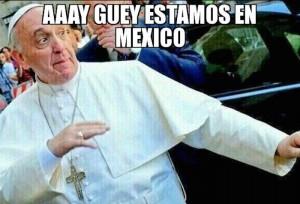 10 Mejores memes del Papa Francisco en Mexico