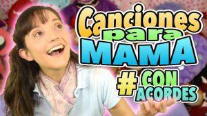 Canciones para mamá – 4 canciones para el día de la madre