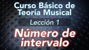 TEORIA DE LA MUSICA – Lección 1: Número de Intervalo, ¿Qué es un intervalo?