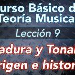 TEORIA DE LA MUSICA – Lección: 9 Armadura y Tonalidad, Origen e Historia