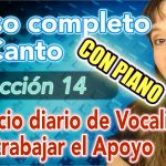 Clases de CANTO: Lección 14: Como cantar con diafragma, ejercicio de vocalización y afinación