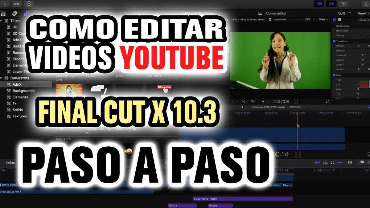 Como editar un video tutorial para Youtube con Final Cut Pro X 10.3 Parte 1