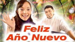 """Canción de Año Nuevo """"Feliz, feliz Año Nuevo"""" – Ceci Suárez y Adán Ramírez"""