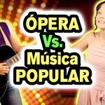 COMO cantar OPERA y las diferencias con la Música Popular
