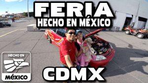 Ferias de México – Feria Hecho en México – A donde ir CDMX