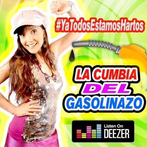 """Escucha gratis """"La Cumbia del Gasolinazo"""" en Deezer"""