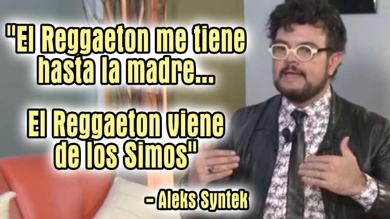 El Reggaeton me tiene hasta la madre: Aleks Syntek con Adela Micha