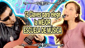 Escuela de Música: 12 Claves que debes conocer para elegir la mejor