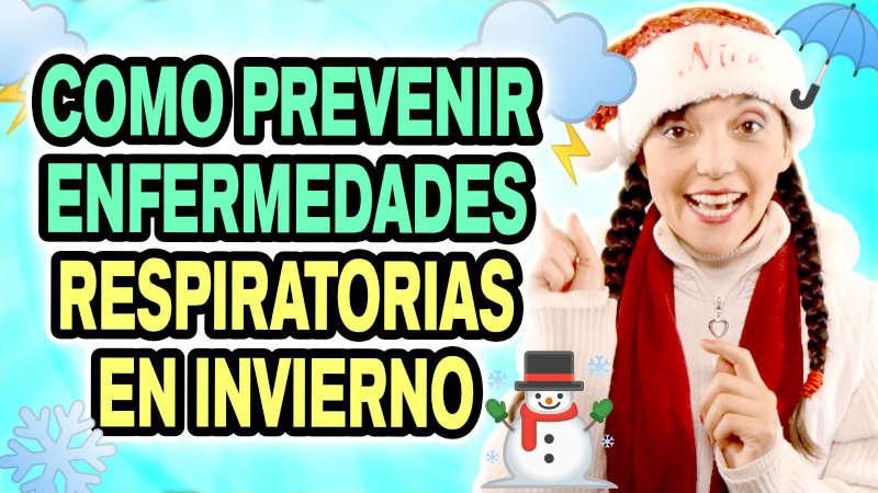 Como prevenir enfermedades respiratorias en invierno – Parte 2