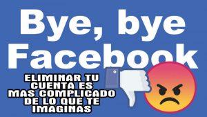 Como Eliminar a Facebook de tu vida para siempre