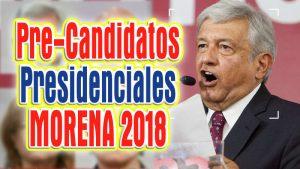 Pre-Candidatos Morena 2018: Partido de AMLO registra terna presidencial – [Sátira]