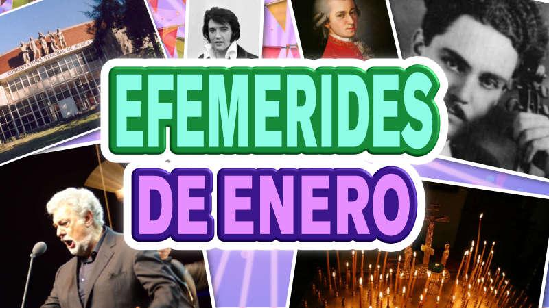 Efemérides de enero – artísticas, históricas y culturales