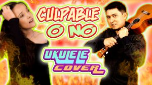 """Culpable o no"" Ukulele Cover"
