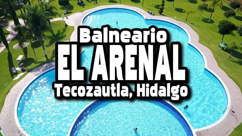 Balneario El Arenal en Tecozautla – opinión de usuario + Video