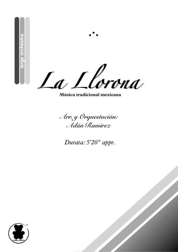 La Llorona: Arreglo para Gran Orquesta Sinfónica