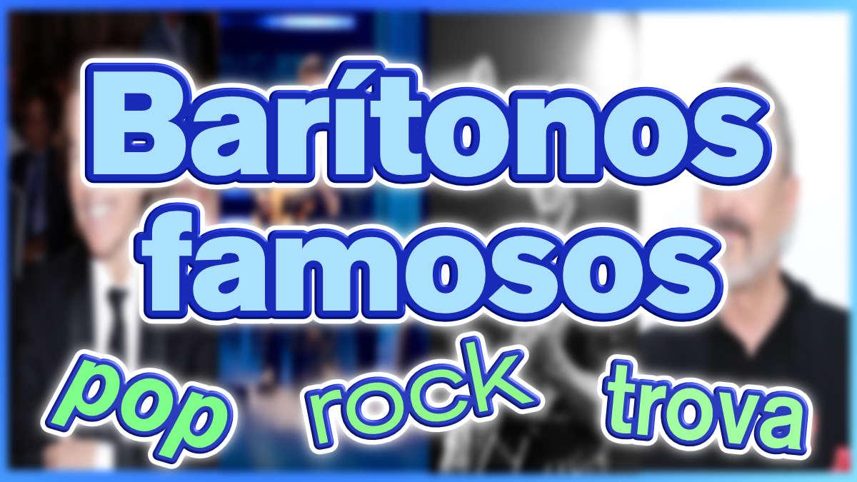 13 Cantantes Barítonos famosos en español de pop, rock y sus canciones