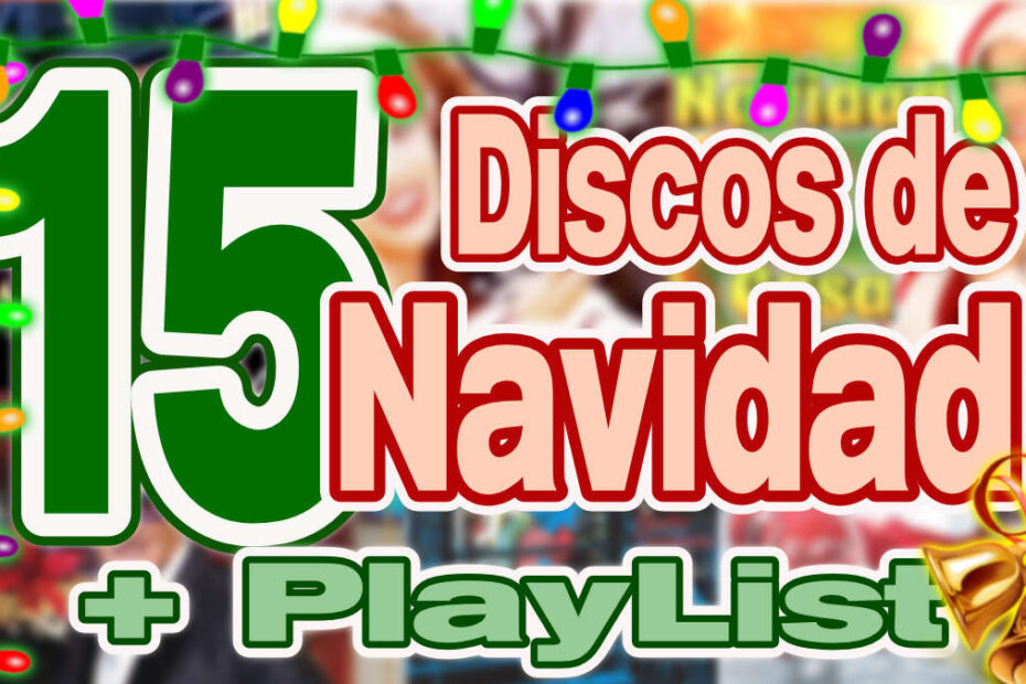 discos navidad español mejores playlist